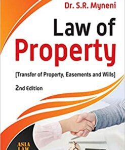 ALH's Law of Property (Transfer of Property, Easements and Wills) by Dr. S.R. Myneni - 2nd Edition 2020