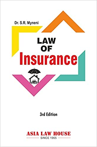 ALH's Law of Insurance by Dr. S.R. Myneni - 3rd Edition 2021
