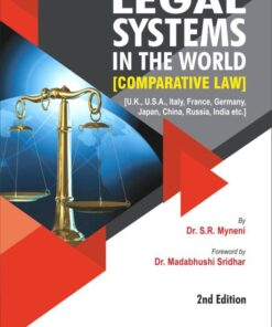 ALH's Legal Systems in the World (Comparative Law) by Dr. S.R. Myneni - 2nd Edition 2021