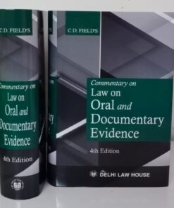 DLH's Commentary on Law on Oral and Documentary Evidence by CD Field - 4th Edition 2021