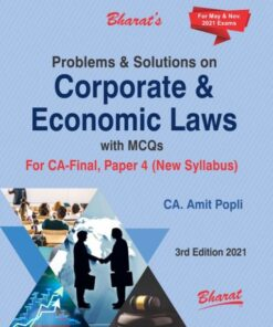 Bharat's Problems & Solutions on Corporate & Economic Laws with MCQs by CA. Amit Popli for May 2021 Exam