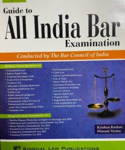 Singhal's Guide to All India Bar Examination (AIBE) by Krishan Keshav - Edition 2021