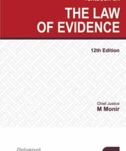 Lexis Nexis's Textbook on the Law of Evidence by Chief Justice M Monir - 12th Edition March 2021