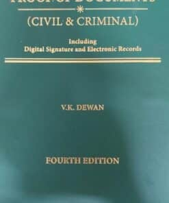 Thomson's Proof of Documents (Civil & Criminal) Including Digital Signature and Electronic Records by V.K. Dewan - 4th Edition 2021