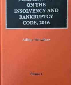 Thomson's Commentary on the Insolvency and Bankruptcy Code, 2016 by Aditya Shiralkar - 1st Edition 2021