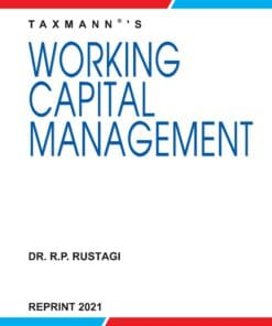 Taxmann's Working Capital Management by R.P. Rustagi - Reprint Edition 2021