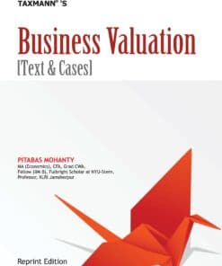 Taxmann's Business Valuation – Text & Cases by Pitabas Mohanty - Reprint Edition 2021