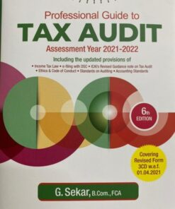 Commercial's Padhuka Professional Guide to Tax Audit by G Sekar - 6th Edition April 2021