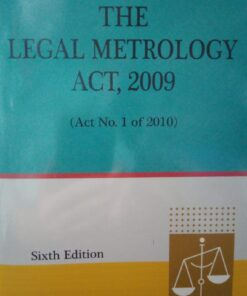 DLH's The Legal Metrology Act, 2009 by S.R. Bhattacharjee - 6th Updated Edition 2021