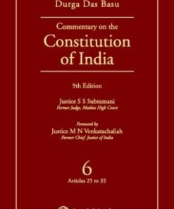 Lexis Nexis's Commentary on the Constitution of India; Vol 6 ; (Covering Articles 25 to 35) by D D Basu - 9th Edition 2016