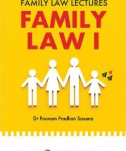 Lexis Nexis's Family Law Lectures - Family Law I by Poonam Pradhan Saxena - 1st Edition 2021