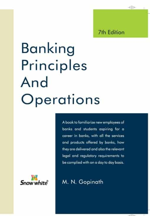 SWP's Banking Principle and operations by M. N. Gopinath - 7th Reprint Edition 2021