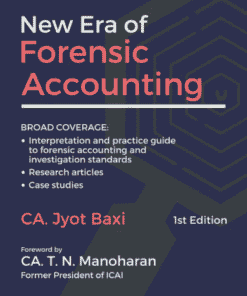 Bharat's New Era of Forensic Accounting by CA. Jyot Baxi - 1st Edition June 2021