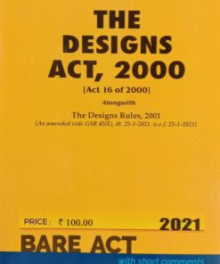 Commercial's The Designs Act, 2000 (Bare Act) - Edition 2021