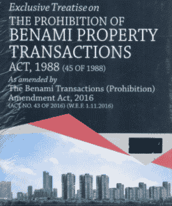 DLH's Treatise on The Prohibition of Benami Property Transactions Act, 1988 by K Venkoba Rao – 9th Edition 2021