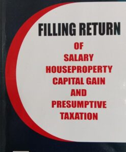 B.C. Publications Easy Guide to Filling Return of Salary, House Property, Capital Gain by Kalyan Sengupta - 1st Edition May 2021