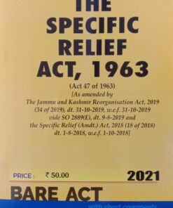 Commercial's The Specific Relief Act, 1963 (Bare Act) - Edition 2021