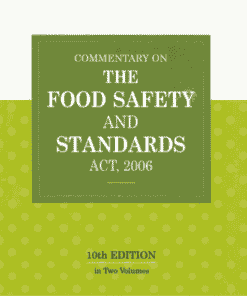 DLH's Commentary on the Food Safety and Standards Act, 2006 by Seth & Capoor – 10th Edition 2021