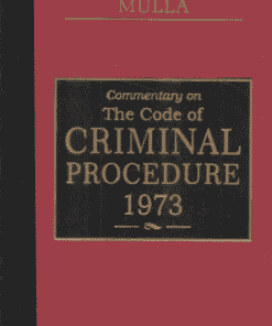 DLH's Commentary on Code of Criminal Procedure, 1973 by Mulla - Edition 2021