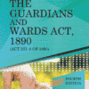 DLH's Commentary of the Guardians and Wards Act, 1890 by Iyengar – 4th Edition 2021