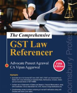 Bloomsbury's The Comprehensive GST Law Referencer by Puneet Agrawal - 5th Edition July 2021