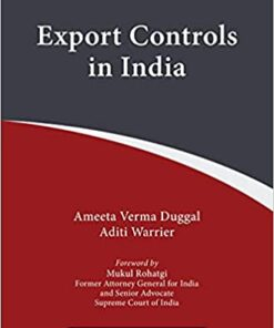 Thomson's Export Controls in India by Ameeta Verma Duggal - 2nd Edition 2021