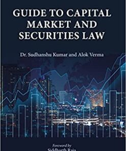 Thomson's Guide to Capital Market and Securities Law by Dr. Sudhanshu Kumar - 1st Edition 2021