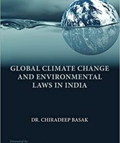 Thomson's Global Climate Change and Environmental Laws in India by Dr. Chiradeep Basak - 1st Edition 2021