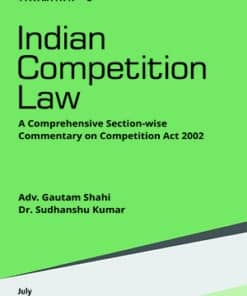 Taxmann's Indian Competition Law by Gautam Shahi - 1st Edition July 2021