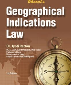 Bharat's Geographical Indications Law by Dr. Jyoti Rattan - 1st Edition June 2021