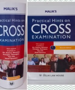 DLH's Practical Hints on Cross on Cross Examination by Malik – 7th Edition 2021