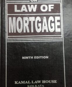 Kamal's law of Mortgage by Rashbehary Ghose - 9th Edition Reprint 2021