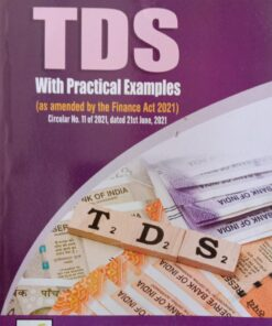 B.C. Publications Easy Guide to TDS with Practical Examples by Kalyan Sengupta - August 2021