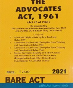 Commercial's The Advocates Act, 1961 (Bare Act) - Edition 2021
