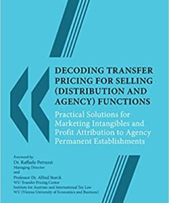 Thomson's Decoding Transfer Pricing for Selling (Distribution and Agency) Functions by Rahul K. Mitra - 1st Edition 2021