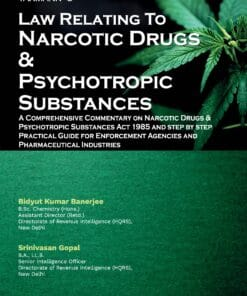 Taxmann's Law Relating to Narcotic Drugs & Psychotropic Substances by Bidyut Kumar Banerjee - 1st Edition August 2021