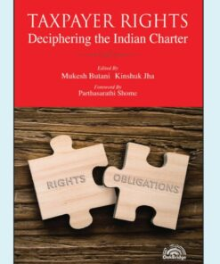 Oakbridge's Taxpayer Rights - Deciphering the Indian Charter by Mukesh Butani - 1st Edition 2021