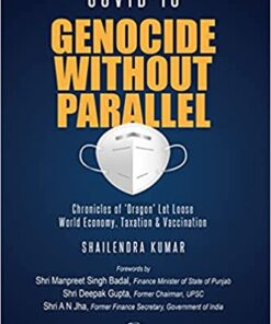 Oakbridge's COVID 19 : Genocide Without Parallel by Shailendra Kumar - 1st Edition 2021
