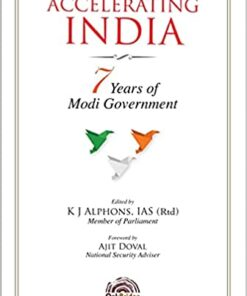 Oakbridge's Accelerating India : 7 Years of Modi Government by K J Alphons - 1st Edition 2021