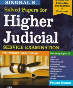 Singhal's Solved papers for Higher Judicial Service Examination by Pawan Kumar - Edition 2021