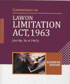 DLH's Commentary on Law on Limitation Act, 1963 by Basu - 11th Edition 2022