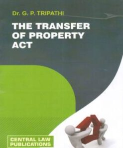 CLP's The Transfer of Property Act by G P Tripathi - 19th Edition (Rep) 2020