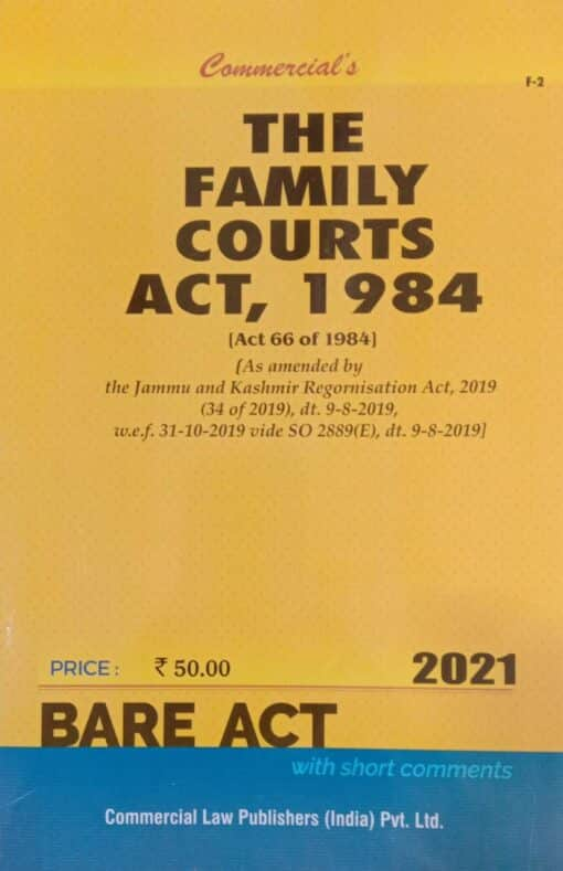 Commercial's The Family Courts Act, 1984 (Bare Act) - Edition 2021