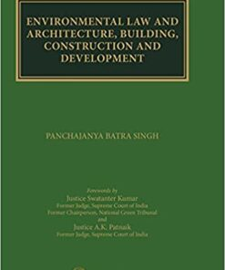 Thomson's Environmental Law and Architecture, Building, Construction and Development by Panchajanya Batra Singh - 1st Edition 2021