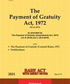 Lexis Nexis's The Payment of Gratuity Act, 1972 (Bare Act) - 2021 Edition