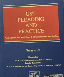 B.C. Publication's GST Pleading and Practice by Vivek Jalan - 1st Edition August 2021