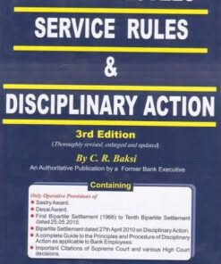 Kamal's Bank Employees' Service Rules & Disciplinary Action by C.R. Bakshi - 3rd Edition 2018