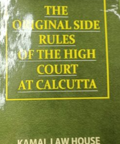 Kamal's The Original Side Rules of the High Court at Calcutta - Reprint 2021