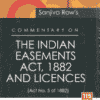 DLH's Commentary on the Indian Easements Act, 1882 and Licences by Sanjiva Row - 9th Edition 2022