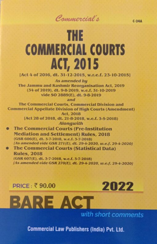 Commercial's The Commercial Courts Act, 2015 (Bare Act) - Edition 2022